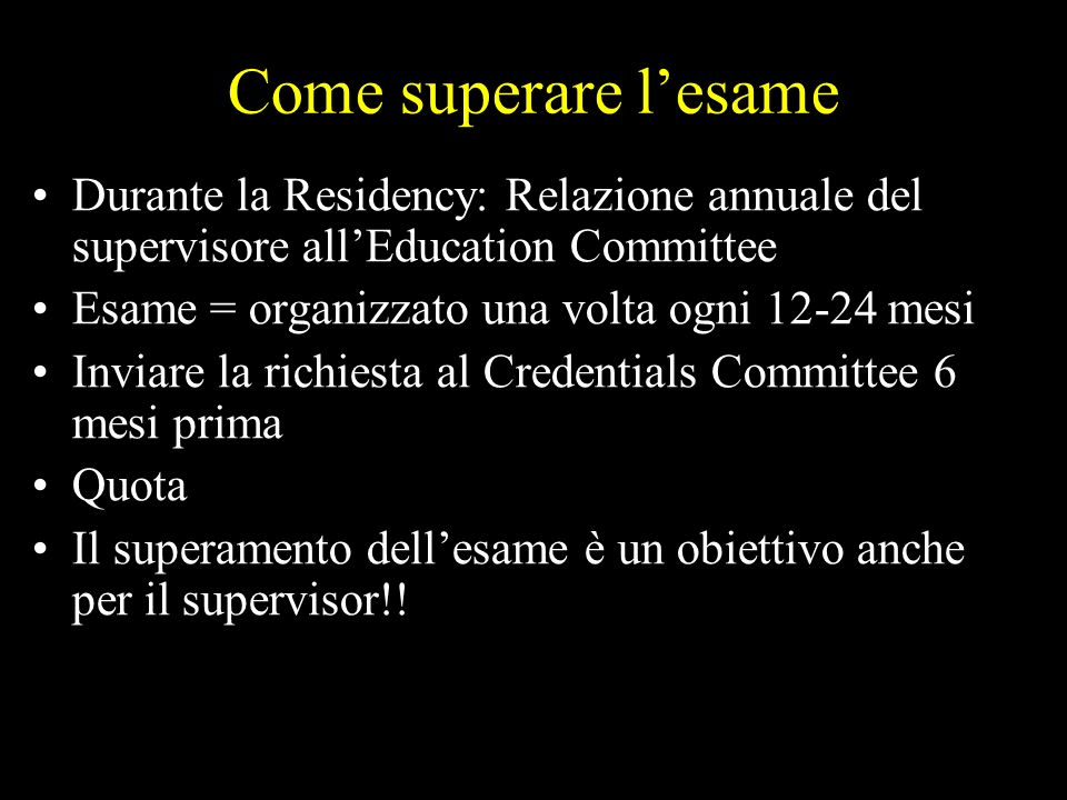 Come superare l'esame Durante la Residency: Relazione annuale del supervisore all'Education Committee.