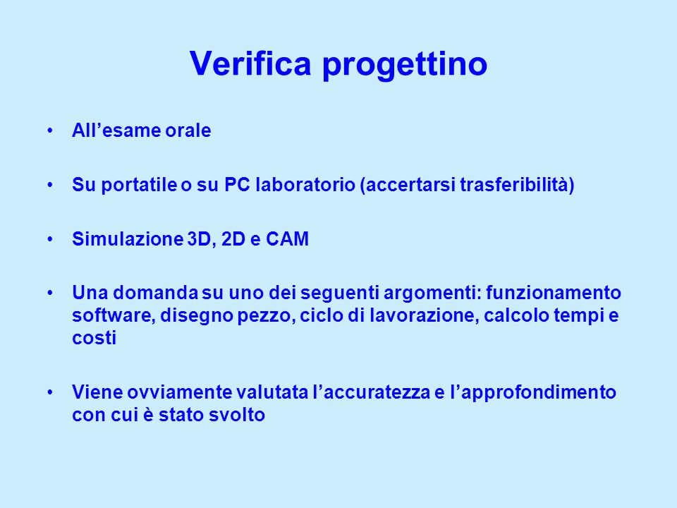 Verifica progettino All'esame orale