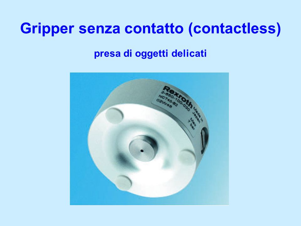 Gripper senza contatto (contactless)