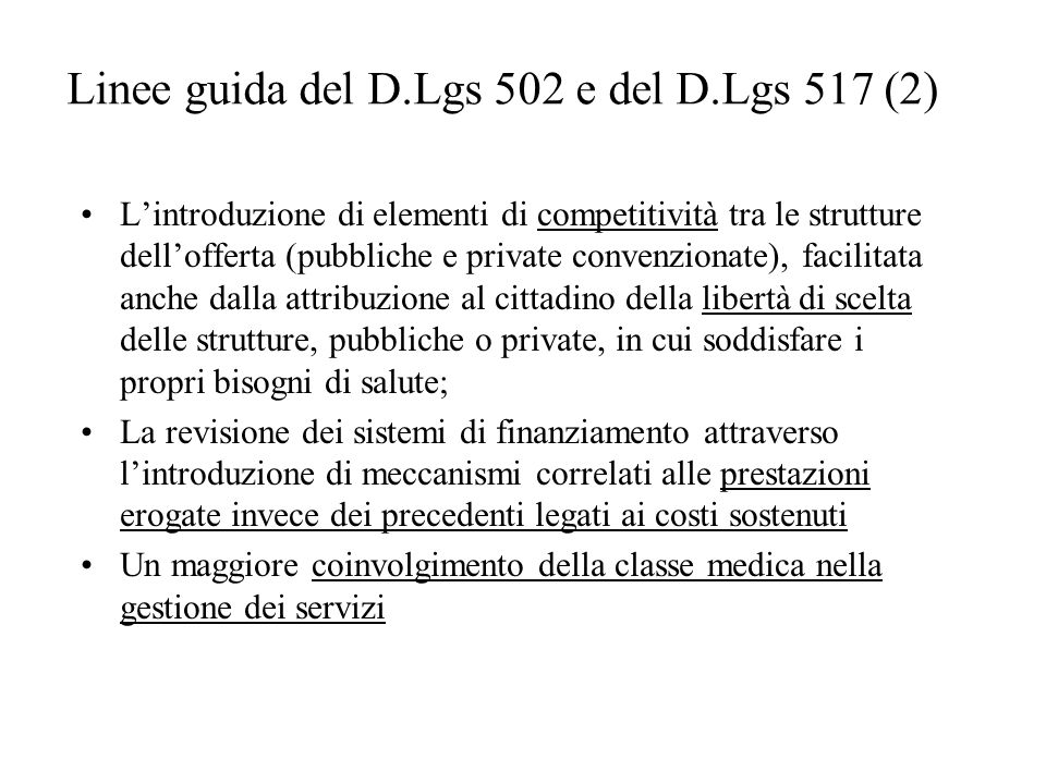 Linee guida del D.Lgs 502 e del D.Lgs 517 (2)