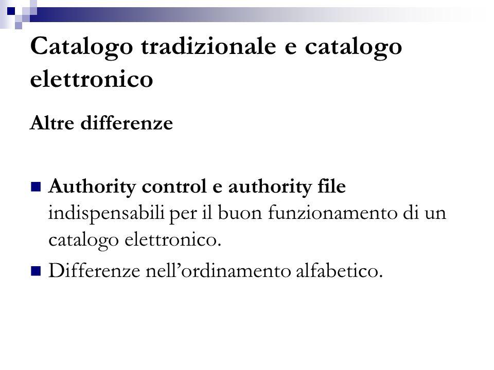 Catalogo tradizionale e catalogo elettronico