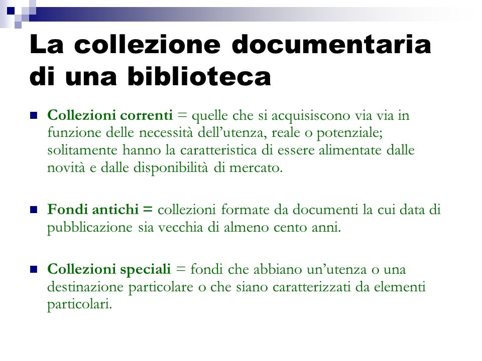 La collezione documentaria di una biblioteca