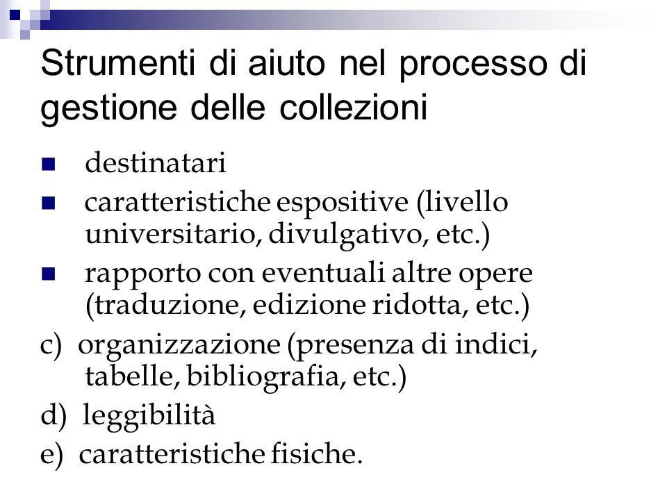 Strumenti di aiuto nel processo di gestione delle collezioni