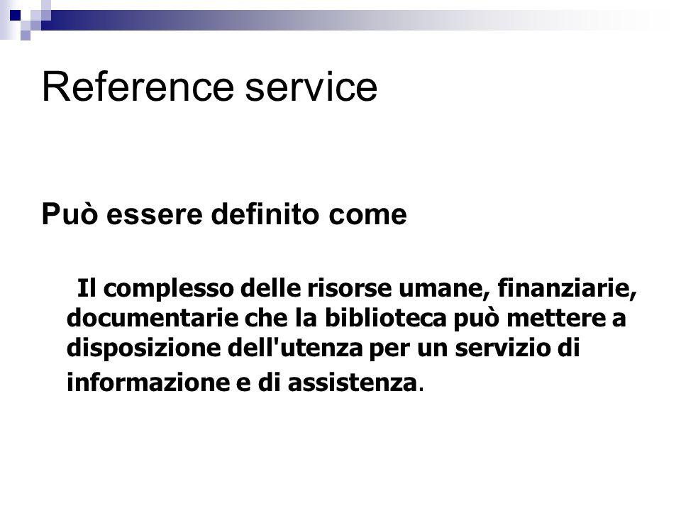 Reference service Può essere definito come