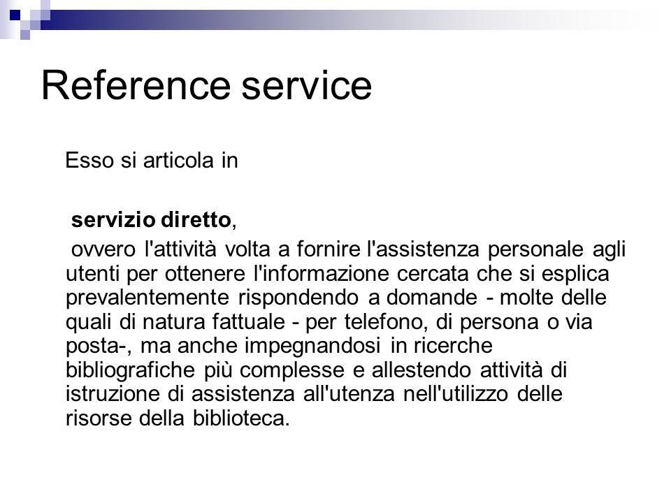 Reference service Esso si articola in servizio diretto,