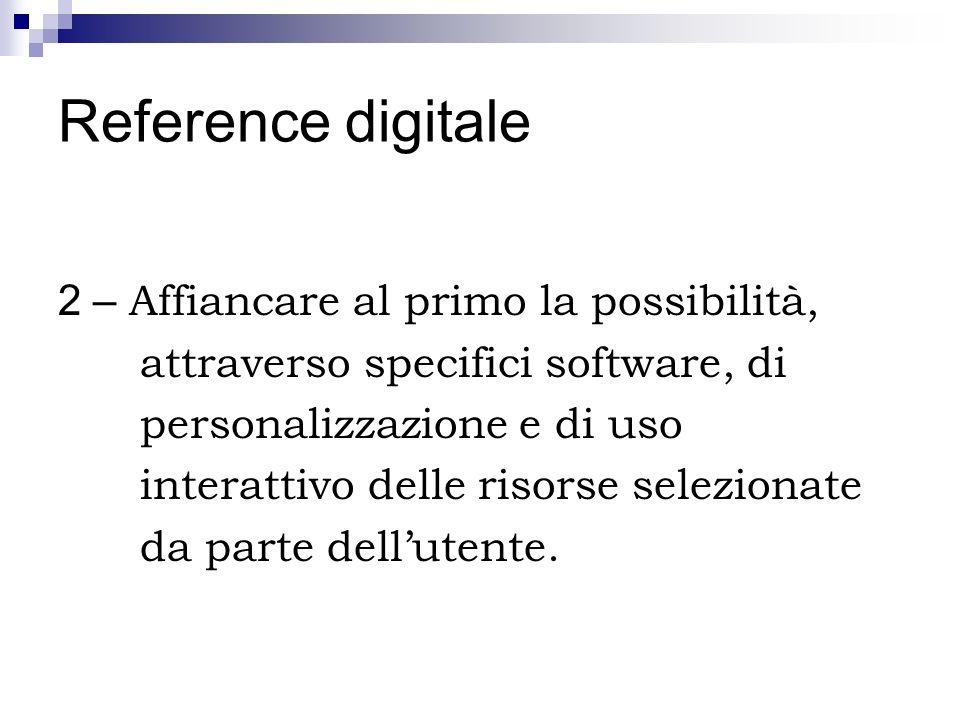 Reference digitale 2 – Affiancare al primo la possibilità,