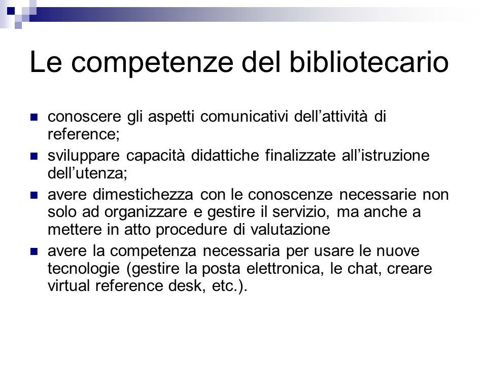 Le competenze del bibliotecario