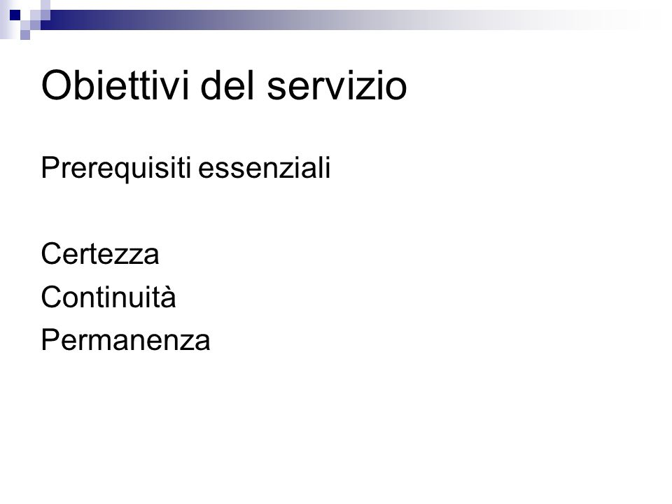 Obiettivi del servizio