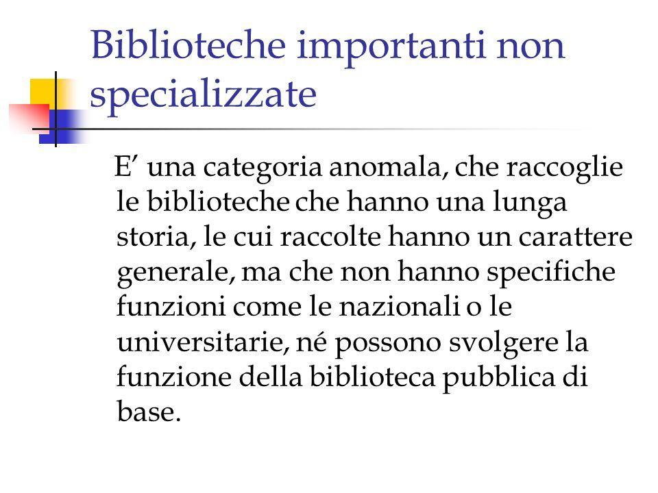 Biblioteche importanti non specializzate
