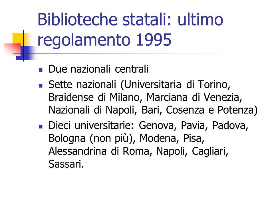 Biblioteche statali: ultimo regolamento 1995