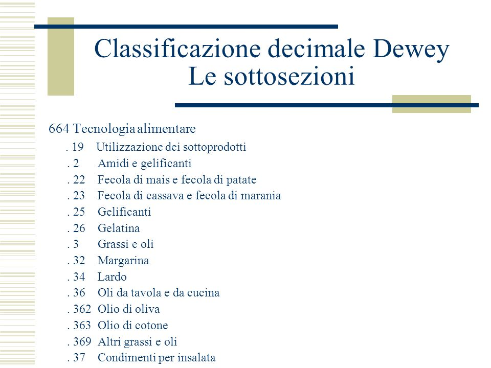 Classificazione decimale Dewey Le sottosezioni