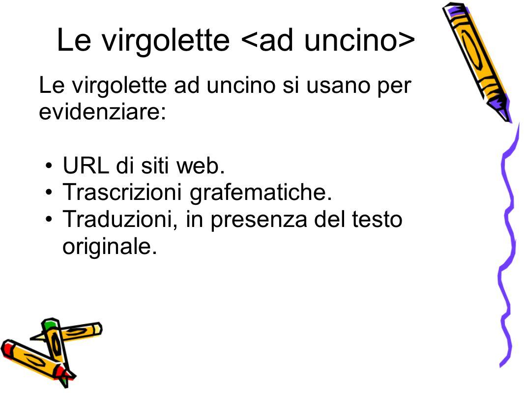 Le virgolette <ad uncino>