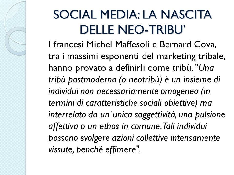 SOCIAL MEDIA: LA NASCITA DELLE NEO-TRIBU'