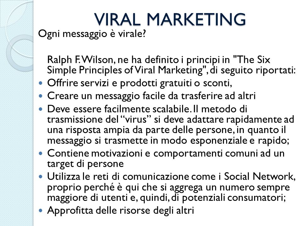 VIRAL MARKETING Ogni messaggio è virale