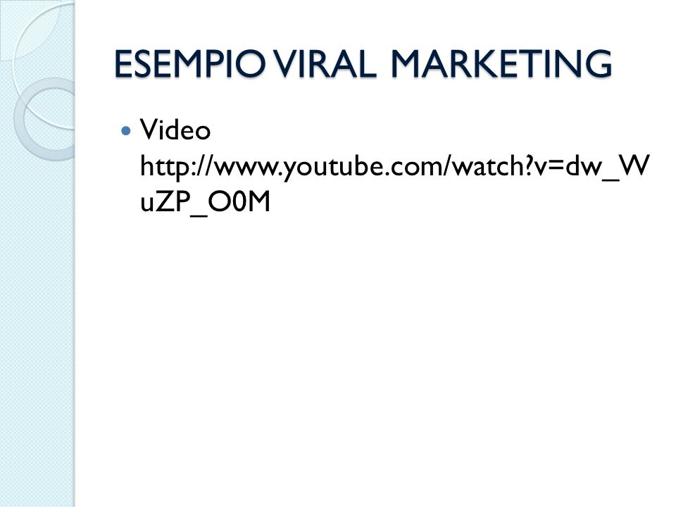 ESEMPIO VIRAL MARKETING