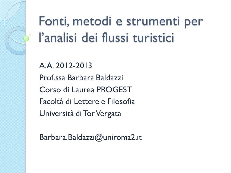 Fonti, metodi e strumenti per l'analisi dei flussi turistici