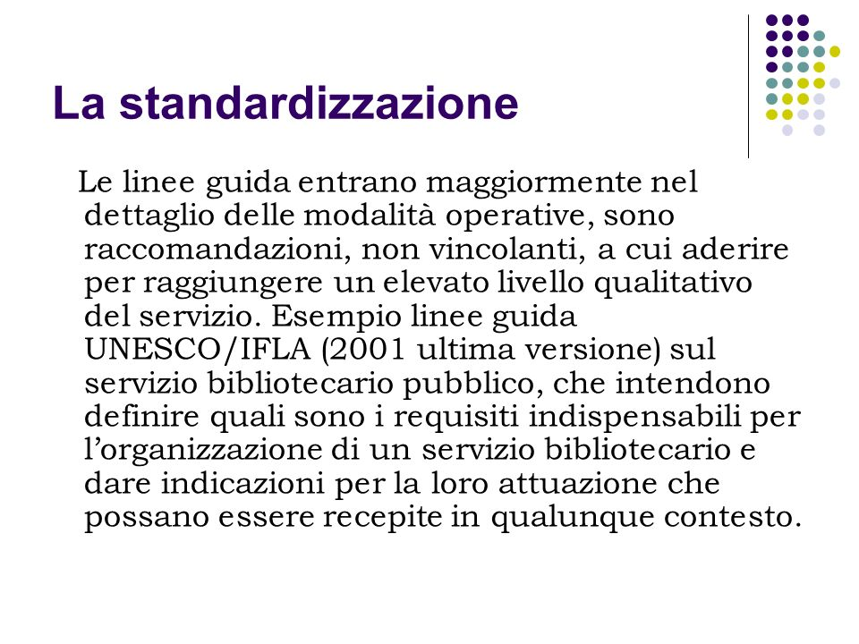 La standardizzazione