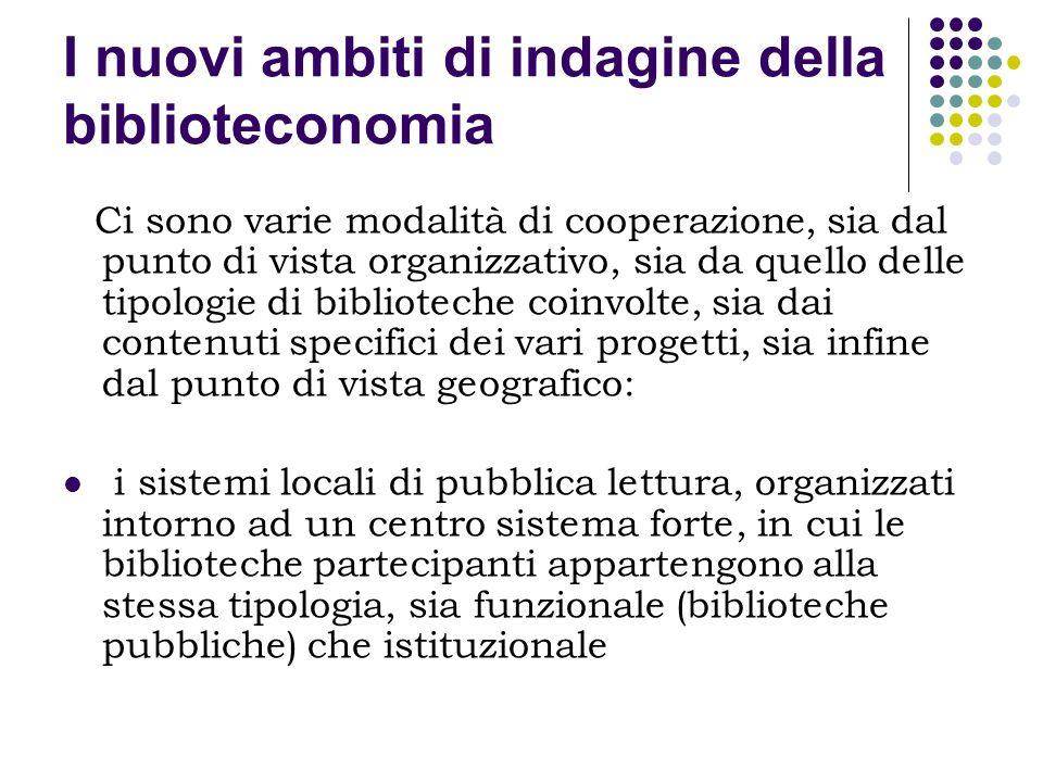I nuovi ambiti di indagine della biblioteconomia