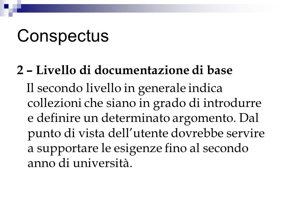 Conspectus 2 – Livello di documentazione di base