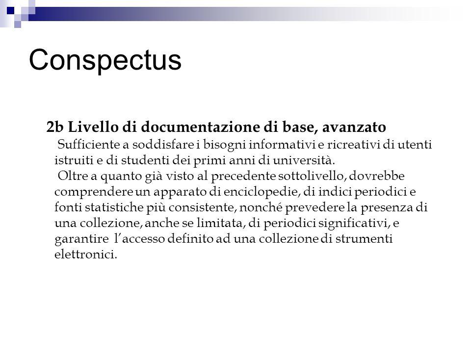 Conspectus 2b Livello di documentazione di base, avanzato