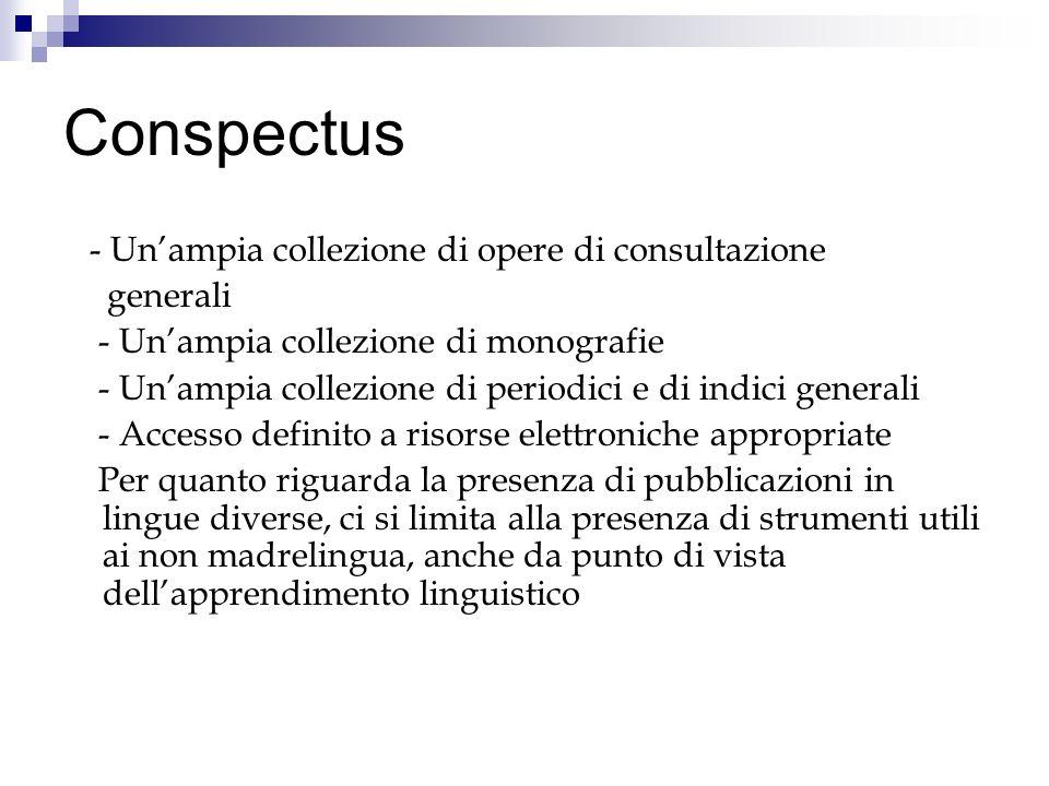 Conspectus - Un'ampia collezione di opere di consultazione generali