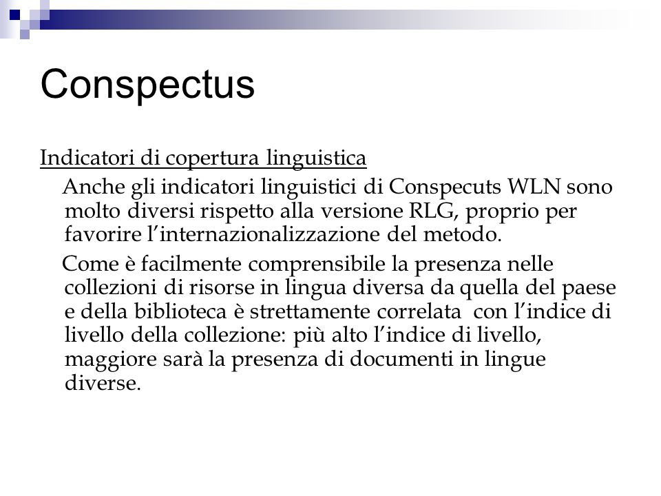 Conspectus Indicatori di copertura linguistica
