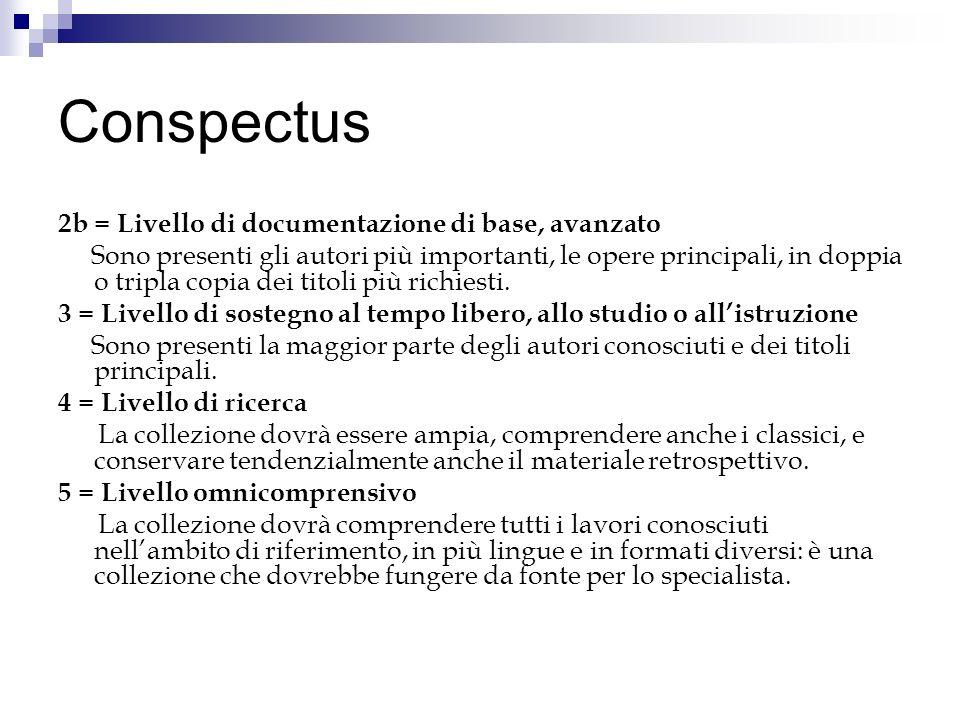 Conspectus 2b = Livello di documentazione di base, avanzato