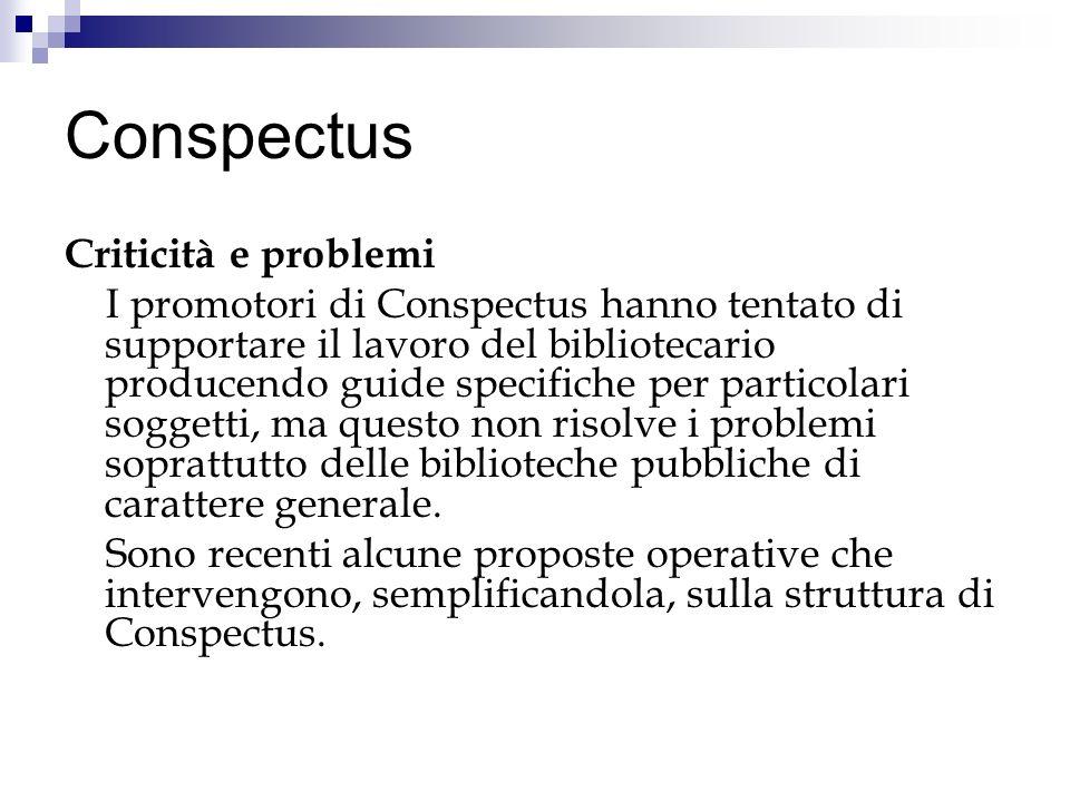 Conspectus Criticità e problemi
