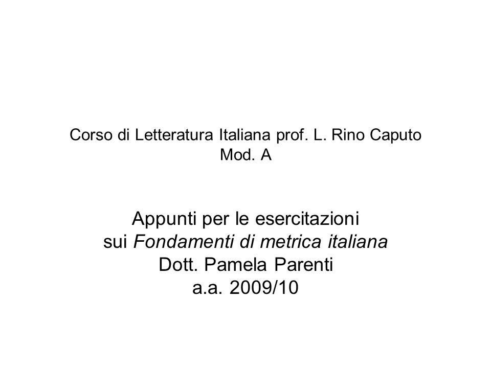Corso di Letteratura Italiana prof. L. Rino Caputo Mod. A