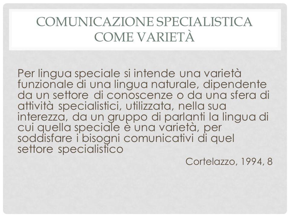 Comunicazione specialistica come varietà