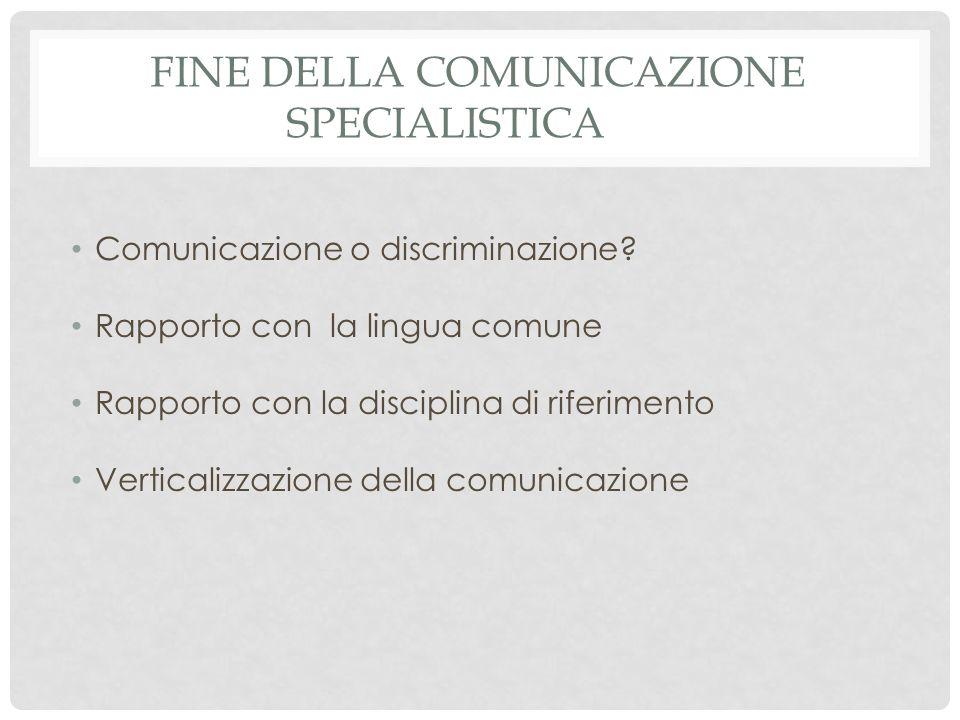 Fine della comunicazione specialistica