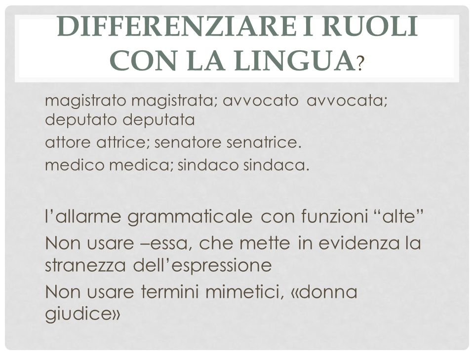 Differenziare i ruoli con la lingua