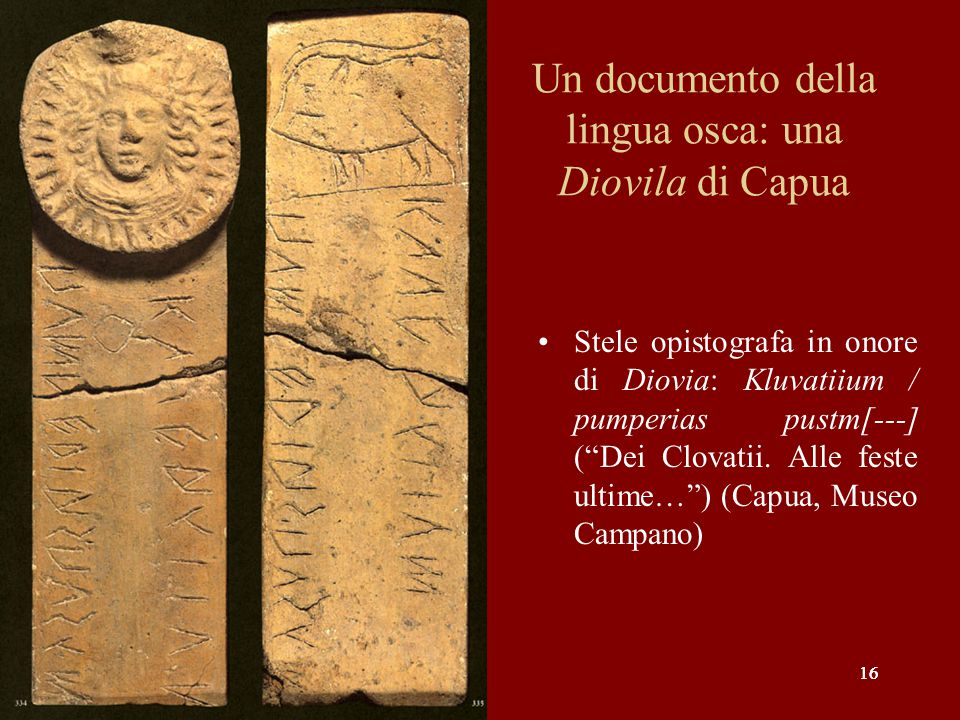 Un documento della lingua osca: una Diovila di Capua