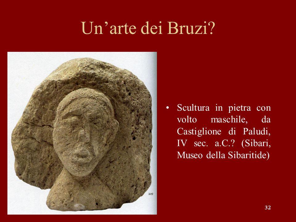 Un'arte dei Bruzi Scultura in pietra con volto maschile, da Castiglione di Paludi, IV sec. a.C. (Sibari, Museo della Sibaritide)