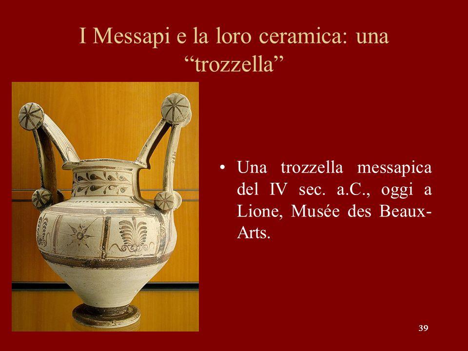 I Messapi e la loro ceramica: una trozzella