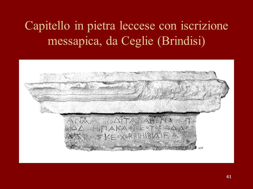 Capitello in pietra leccese con iscrizione messapica, da Ceglie (Brindisi)