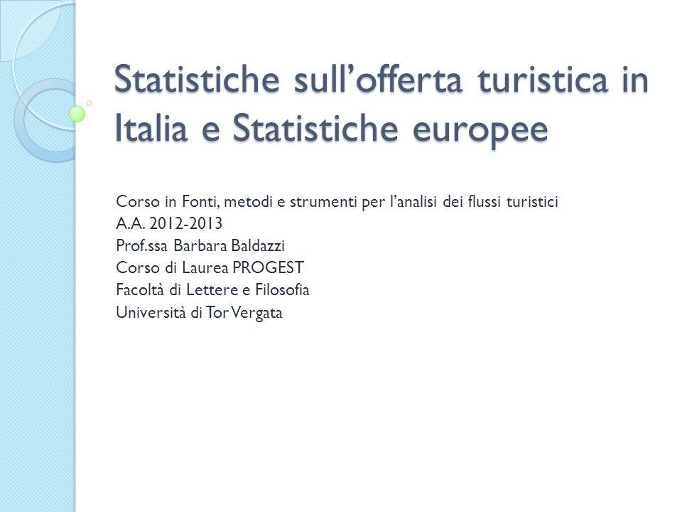 Statistiche sull'offerta turistica in Italia e Statistiche europee