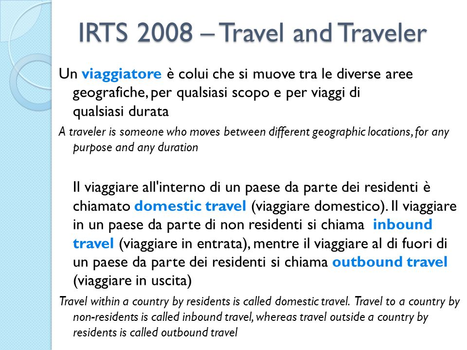 IRTS 2008 – Travel and Traveler