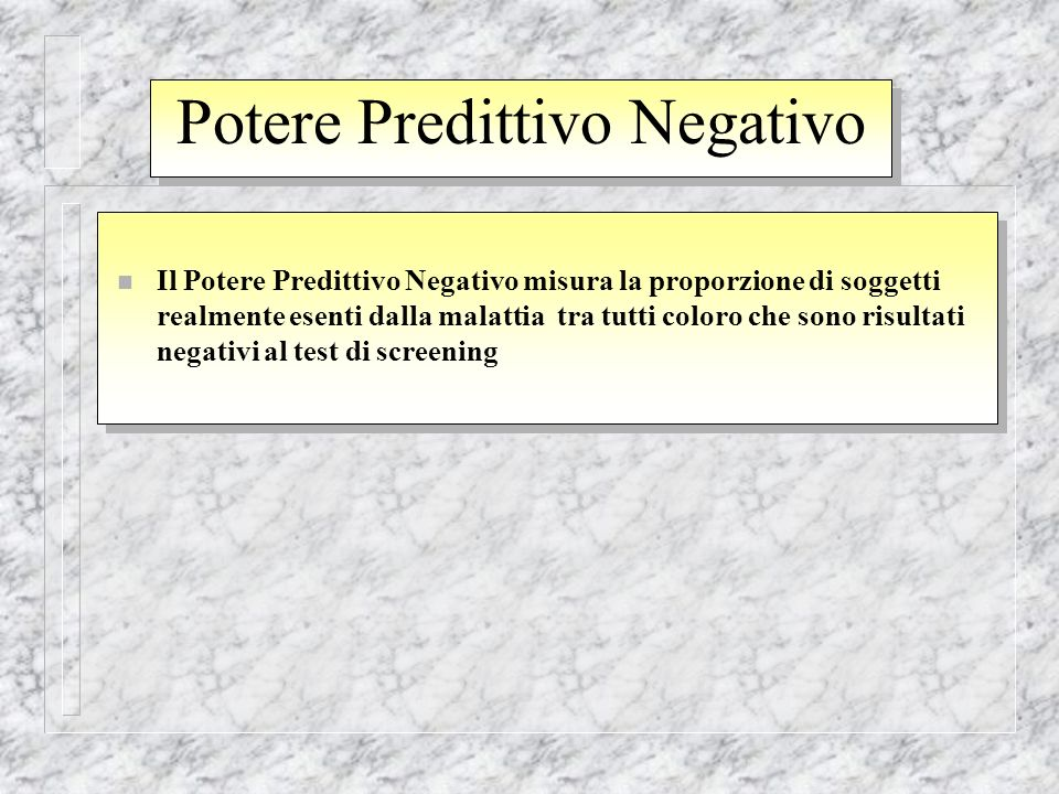 Potere Predittivo Negativo
