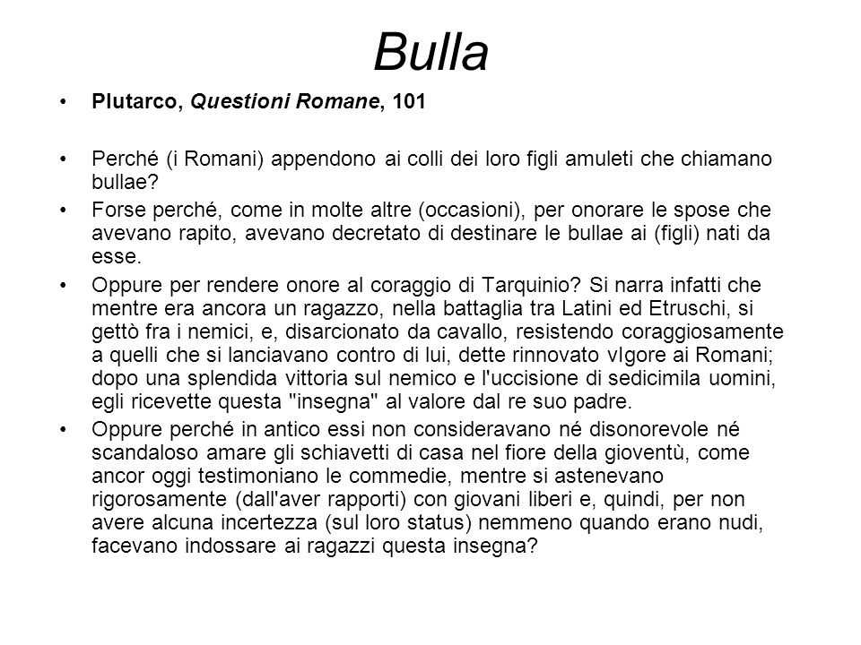 Bulla Plutarco, Questioni Romane, 101
