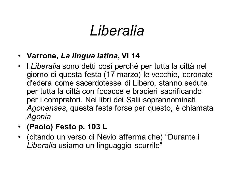 Liberalia Varrone, La lingua latina, VI 14