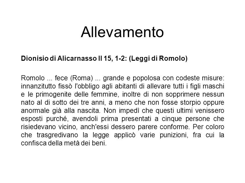 Allevamento Dionisio di Alicarnasso II 15, 1-2: (Leggi di Romolo)
