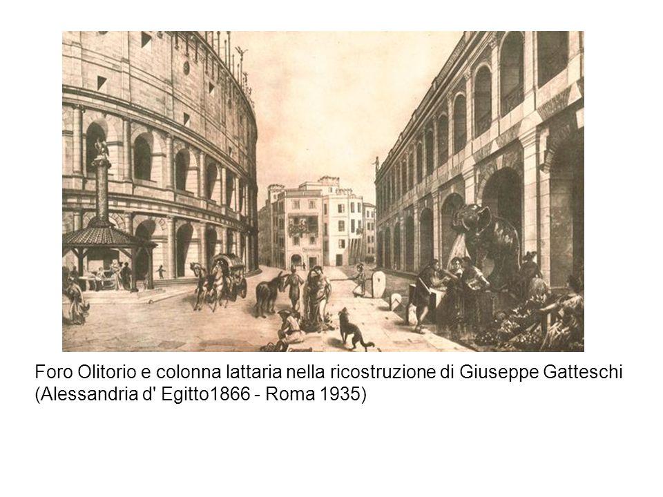 Foro Olitorio e colonna lattaria nella ricostruzione di Giuseppe Gatteschi