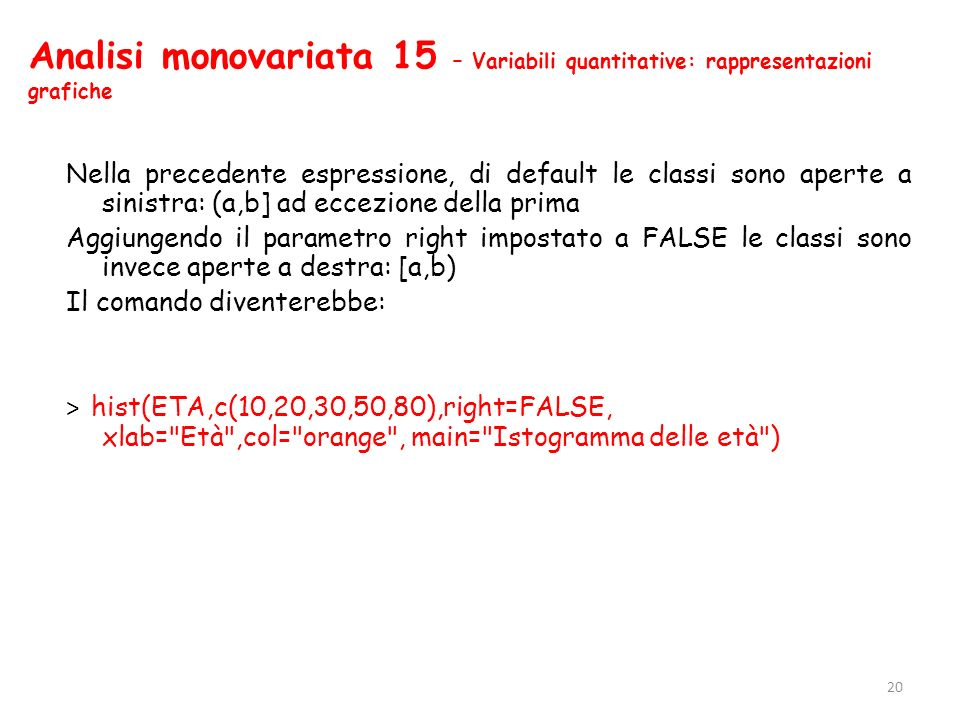 Analisi monovariata 15 – Variabili quantitative: rappresentazioni grafiche