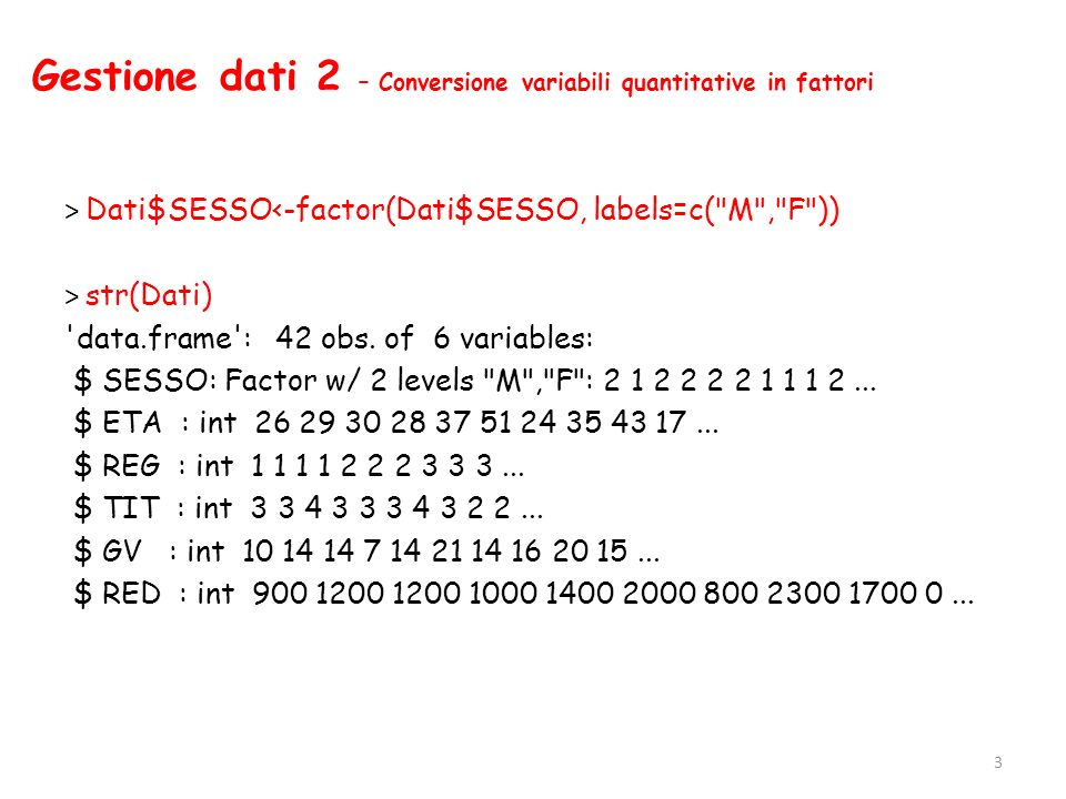 Gestione dati 2 – Conversione variabili quantitative in fattori