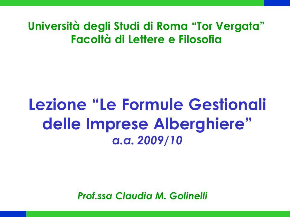 Lezione Le Formule Gestionali delle Imprese Alberghiere a.a. 2009/10