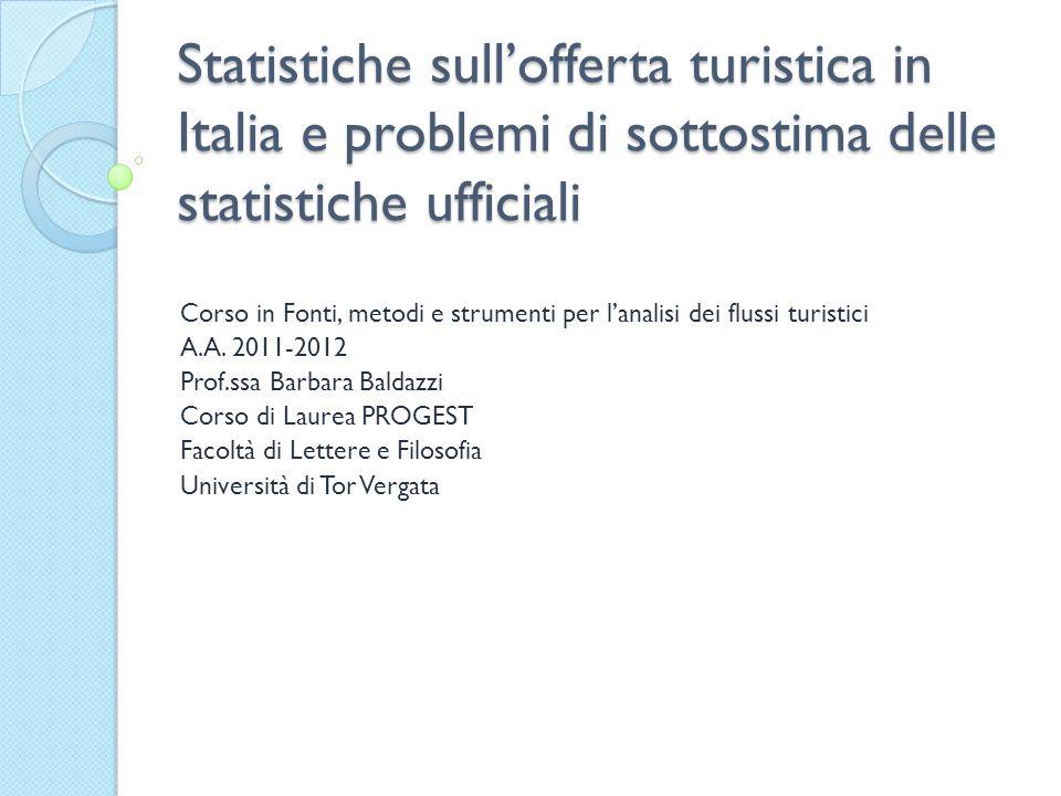 Statistiche sull'offerta turistica in Italia e problemi di sottostima delle statistiche ufficiali