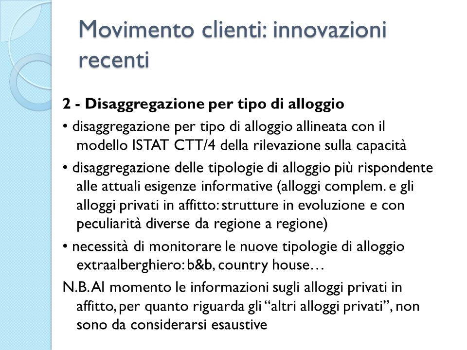 Movimento clienti: innovazioni recenti