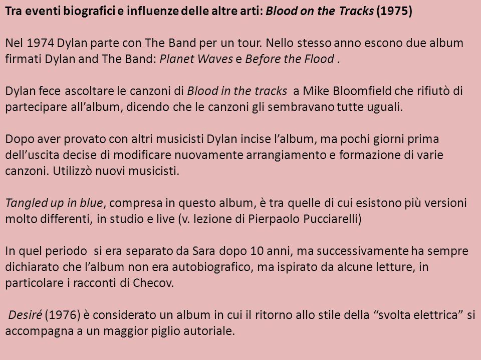 Tra eventi biografici e influenze delle altre arti: Blood on the Tracks (1975)