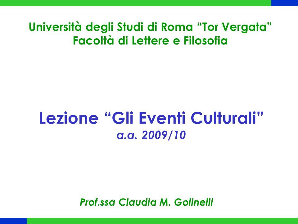 Lezione Gli Eventi Culturali a.a. 2009/10